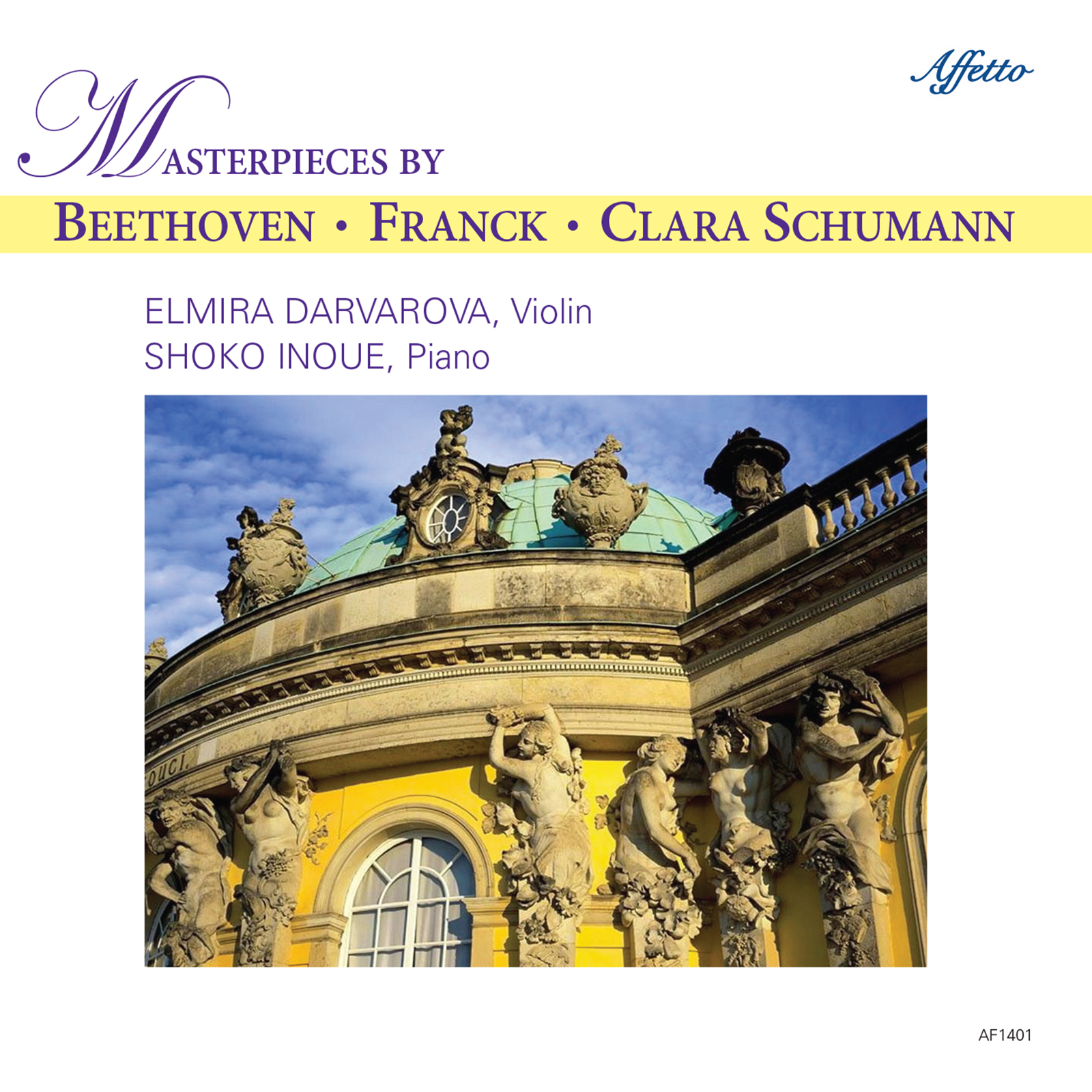 Masterpieces By Beethoven, Franck, and Clara Schumann – Elmira Darvarova, Violin & Shoko Inoue, Piano