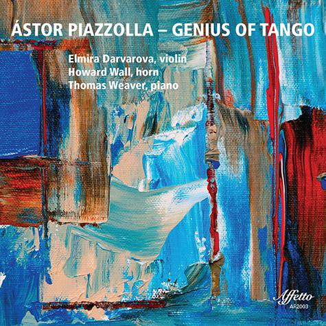ÁSTOR PIAZZOLLA – GENIUS OF TANGO