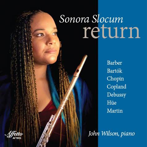 Return – Sonora Slocum, flute / John Wilson, piano