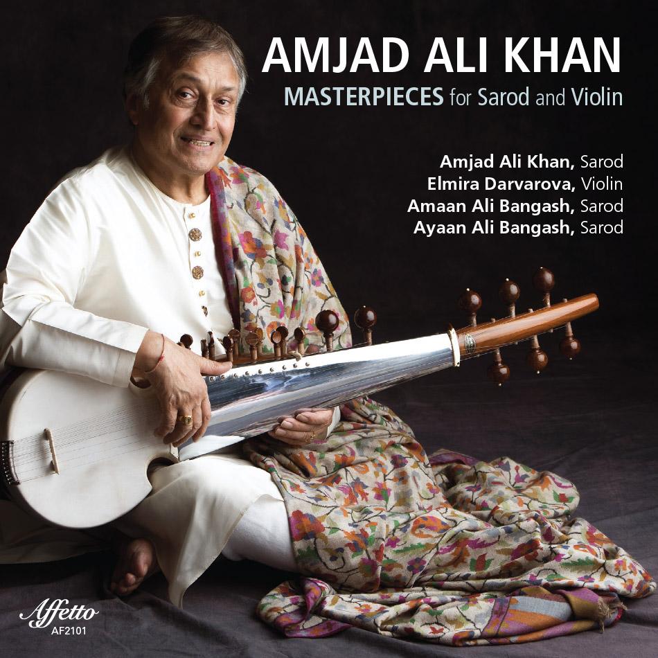 Masterpieces For Sarod And Violin – Amjad Ali Khan, Sarod and Elmira Darvarova, Violin